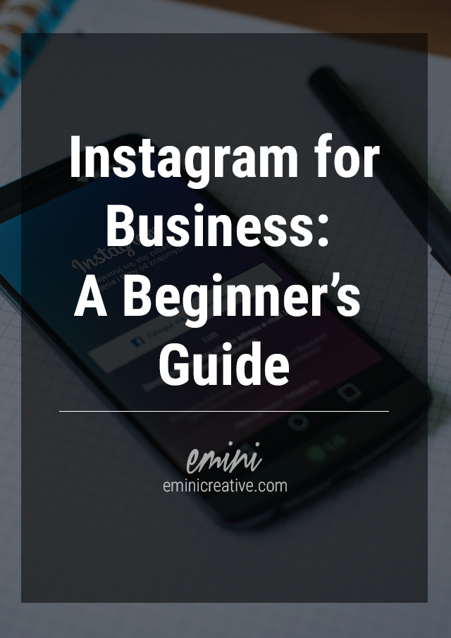 Instagram for Business: A Beginners' Guide