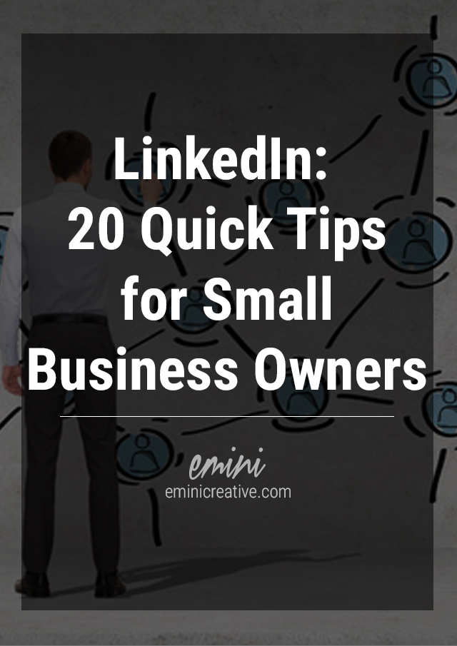 LinkedIn: 20 Quick Tips for Small Business Owners