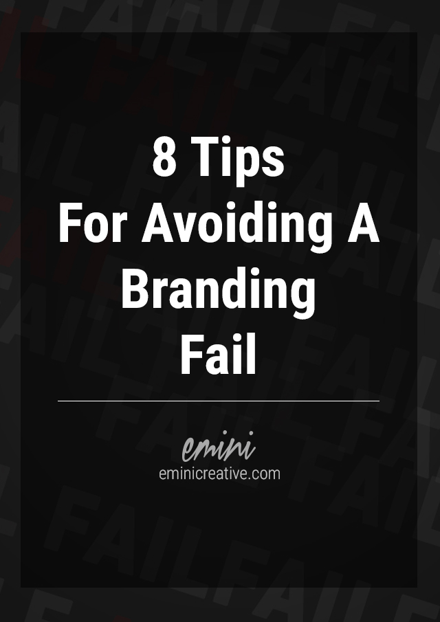 Tips to Avoid a Branding Fail